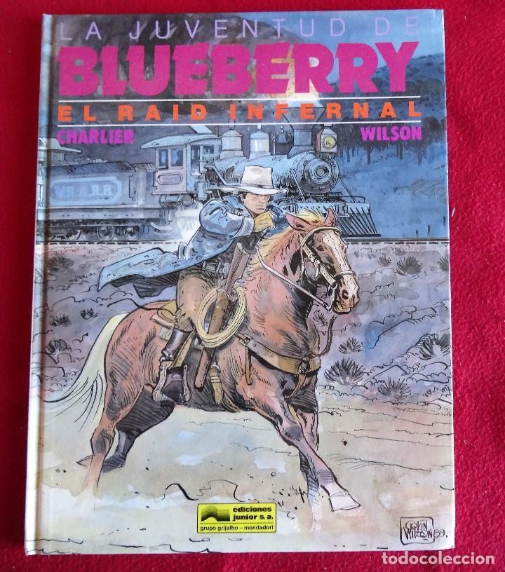 LA JUVENTUD DE BLUEBERRY Nº 28 , EL RAID INFERNAL , CHARLIER - WILSON (Tebeos y Comics - Grijalbo - Blueberry)