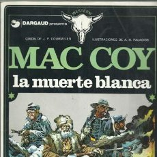 Cómics: MAC COY 6: LA MUERTE BLANCA, 1980, BUEN ESTADO.. Lote 80659998