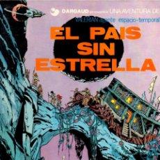 Cómics: VALERIAN Nº 2 - EL PAÍS SIN ESTRELLA (GRIJALBO JUNIOR, 1978). Lote 80843675