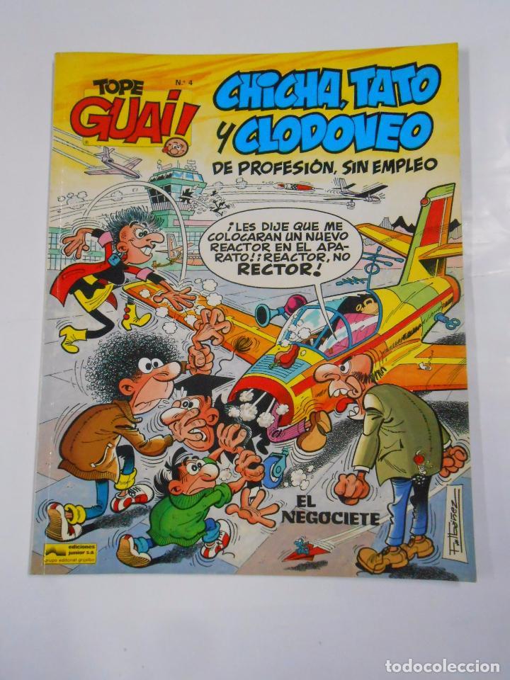 TOPE GUAI! Nº 4 CHICHA TATO Y CLODOVEO DE PROFESION SIN EMPLEO - GRIJALBO EDICIONES JUNIOR. TDKC22 (Tebeos y Comics - Grijalbo - Otros)