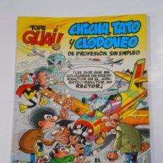 Cómics: TOPE GUAI! Nº 4 CHICHA TATO Y CLODOVEO DE PROFESION SIN EMPLEO - GRIJALBO EDICIONES JUNIOR. TDKC22. Lote 82015724