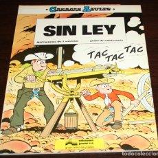 Cómics: CASACAS AZULES - SIN LEY - SALVÉRIUS / CAUVIN - EDICIONES JUNIOR - 1985. Lote 82874728