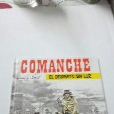 Cómics: COMIC COMANCHE NO. 5 , EL DESIERTO SIN LUZ EDIC. JUNIOR 1978. Lote 82972466