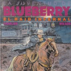 Comics : COMIC TENIENTE BLUEBERRY EL RAID INFERNAL. Lote 83301808
