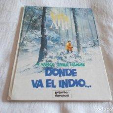 Cómics: XIII Nº 2 DONDE VA EL INDIO.... Lote 83487836