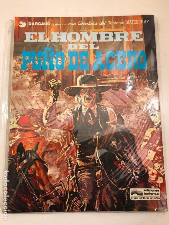 EL TENIENTE BLUEBERRY Nº 4. EL HOMBRE DEL PUÑO DE ACERO. GRIJALBO 1977 (Tebeos y Comics - Grijalbo - Blueberry)