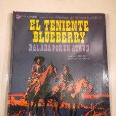 Comics: EL TENIENTE BLUEBERRY Nº 9. BALADA POR UN ATAUD. GRIJALBO 1979. Lote 83921340