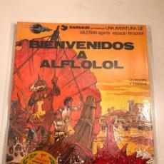 Cómics: VALERIAN Nº 3. BIENVENIDOS A ALFLOLOL. GRIJALBO 1979. Lote 83925232