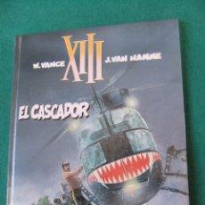 Cómics: XIII NUMERO 10 EL CASCADOR GRIJALBO/DARGAUD TAPA DURA. Lote 84439200