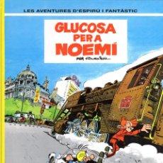 Cómics: GLUCOSA PER A NOEMÍ PER FOURNIER -LES AVENTURES D'ESPIRÚ I FANTÀSTIC 34. Lote 86386212