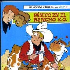 Cómics: LAS AVENTURAS DE CHICK BILL-COLECCION COMPLETA-PANICO EN EL RANCHO Y MIEDO AZUL-TORAY. Lote 86474160