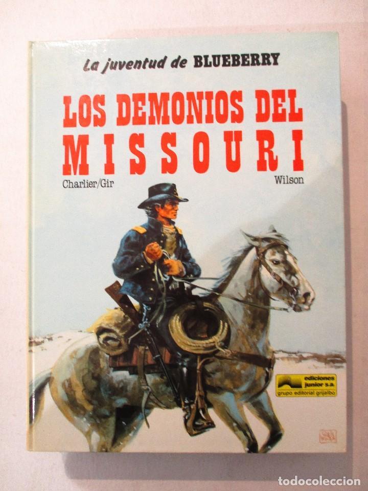 UNA AVENTURA DEL TENIENTE BLUEBERRY-LOS DEMONIOS DEL MISSOURI-Nº25-DARGAUD (Tebeos y Comics - Grijalbo - Blueberry)