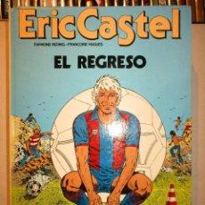 Cómics: LOTE ERIC CASTEL-11 EJEMPLARES-VER FOTOS-CASTELLANO-DARGAUD-GRIJALBO. Lote 86708368