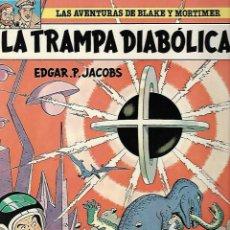Cómics: LAS AVENTURAS DE BLAKE Y MORTIMER. 6. LA TRAMPA DIAOBLICA. EDGAR P. JACOBS. 1981. Lote 86709948