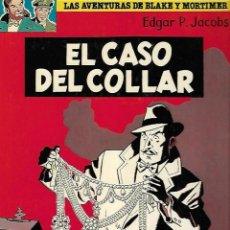 Cómics: LAS AVENTURAS DE BLAKE Y MORTIMER. 7. EL CASO DEL COLLAR. EDGAR P. JACOBS. 1981. Lote 86710140