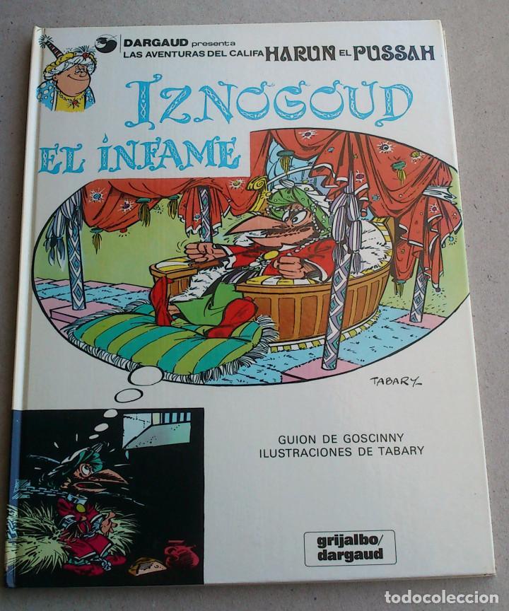 IZNOGOUD EL INFAME - GOSCINNY - TABARY - GRIJALBO DARGAUD Nº 7 - 1981 - NUEVO (Tebeos y Comics - Grijalbo - Iznogoud)