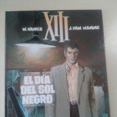 Cómics: EL DIA DEL SOL NEGRO-XIII-W. VANCE/J. VAN HAMME-ED. GRIJALBO-1995-NUMERO 1 COLECCION-TAPA DURA. Lote 86852156