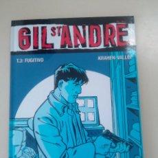 Cómics: GIL ST ANDRE-LOTE 3 COMICS-T.2:LA CARA OCULTA/T 1: UNA EXTRAÑA DESAPARICION/T 3: FUGITIVO-J. CHARLES. Lote 86854292