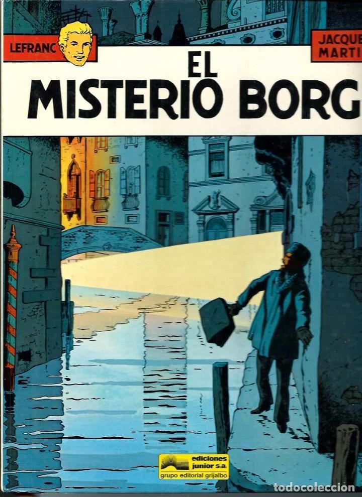 JACQUES MARTIN - LEFRANC Nº 3 - EL MISTERIO BORG - EDICIONES JUNIOR 1986 (Tebeos y Comics - Grijalbo - Lefranc)