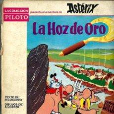 Cómics: ASTERIX - LA HOZ DE ORO - EDITORIAL MOLINO, COLECCION PILOTO 1966, PRIMERA EDICION - VER DESCRIPCION. Lote 86878056