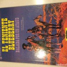 Cómics: EL TENIENTE BLUEBERRY - BALADA POR UN ATAUD ED. GRIJALBO/DARGAUD CUBIERTA DURA. Lote 87538612