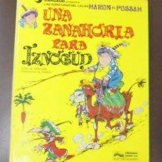 Cómics: UNA ZANAHORIA PARA IZNOGUD. LAS AVENTURAS DEL CALIFA. HARUN EL PUSSAH. Nº 1 . EDICIONES JUNIOR.. Lote 212875135