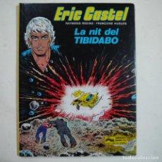 Cómics: ERIC CASTEL N.º 7. LA NIT DEL TIBIDABO - RAYMOND REDING Y FRANÇOISE HUGUES - JUNIOR - 1986. Lote 88920884