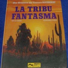 Cómics: LA TRIBU FANTASMA - UNA AVENTURA DEL TENIENTE BLUEBERRY - GRIJALBO (1982). Lote 89009004