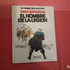 Cómics: EL HOMBRE DE LA LEGIÓN DINO BATTAGLIA ED. GRIJALBO. Lote 89048120