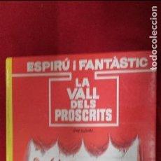 Cómics: LA VALL DELS PROSCRITS - ESPIRU I FANTASTIC 27 - TOME & JANFRY - CARTONE - EN CATALAN. Lote 149451336