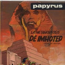 Cómics: PAPYRUS 8: LA METAMORFOSIS DE IMHOTED, 1990, IMPECABLE. Lote 89440668