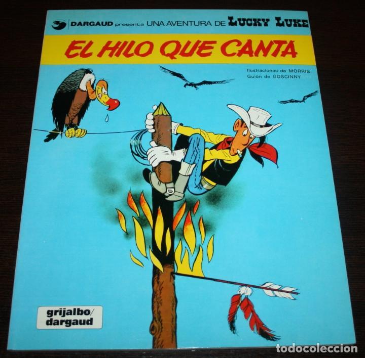 LUCKY LUKE - EL HILO QUE CANTA - MORRIS/GOSCINNY - GRIJALBO/DARGAUD - 1985 (Tebeos y Comics - Grijalbo - Lucky Luke)