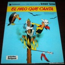 Cómics: LUCKY LUKE - EL HILO QUE CANTA - MORRIS/GOSCINNY - GRIJALBO/DARGAUD - 1985. Lote 89464960
