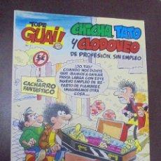 Cómics: TOPE GUAI!. CHICHA, TATO Y CLODOVEO DE PROFESION, SIN EMPLEO. Nº 7. Lote 90707805