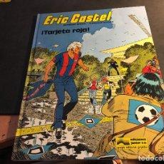 Cómics: ERIC CASTEL Nº 3. TARJETA ROJA (GIRJALBO JUNIOR) TAPA DURA 1983 (C6). Lote 90915565