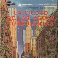 Cómics: VALERIAN. Nº 8. LA CIUDAD DE LAS AGUAS TURBULENTAS. GRIJALBO / DARGAUD. 1982 ( Z/11). Lote 91273390