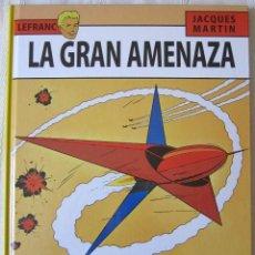 Fumetti: LEFRANC - LA GRAN AMENAZA. Lote 91555625