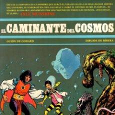 Cómics: EL CAMINANTE DEL COSMOS. GUION DE GODARD. DIBUJOS DE RIBERA. Nº 1. AÑO 1984. Lote 91812285