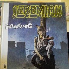 Cómics: JEREMIAH 11 BOOMERANG. EDICIONES JUNIR GRIJALBO. PERFECTO ESTADO. Lote 91879610