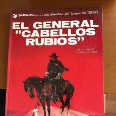 Cómics: BLUEBERRY EL GENERAL CABELLOS RUBIOS Nº 6 . Lote 91948615