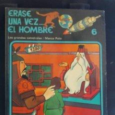 Cómics - ERASE UNA VEZ EL HOMBRE Nº6. LAS GRANDES CATEDRALES / MARCO POLO. ED.JUNIOR GRIJALBO - 92318440