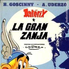 Cómics: ASTERIX LA GRAN ZANJA / GOSCINNY - UDERZO. Lote 92408860