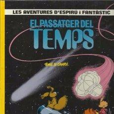 Comics: LES AVENTURES D´ESPIRÚ I FANTÂSTIC 22: EL PASSATGER DEL TEMPS, 1990, IMPECABLE.. Lote 92887150