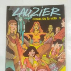 Cómics: LAUZIER Nº 3. COSAS DE LA VIDA. GRIJALBO / DARGAUD. TDKC24. Lote 92991450