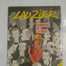 Cómics: LAUZIER Nº 5. LA CARRERA DE LA RATA. GRIJALBO / DARGAUD. TDKC24. Lote 92992410