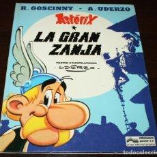 Cómics: ASTERIX - LA GRAN ZANJA - UDERZO/GOSCINNY - ED.JUNIOR/GRIJALBO - 1980. Lote 93299005