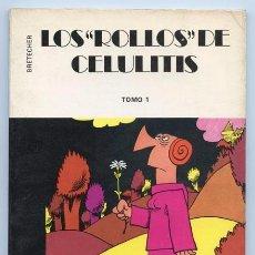Cómics: LOS ROLLOS DE CELULITIS - TOMO 1 - CLAIRE BRETÉCHER - COLECCIÓN DARGAUD 16 X 22 - 1980. Lote 93342805