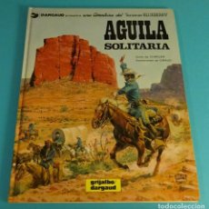 Cómics: ÁGUILA SOLITARIA. CHARLIER / GIRAUD. TENIENTE BLUEBERRY Nº 18. Lote 93600120