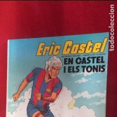 Cómics: ERIC CASTEL 1 - EN CASTEL I ELS TONIS - REDING & HUGUES - CARTONE- EN CATALAN. Lote 93995670
