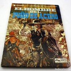Cómics: PUÑO DE ACERO - UNA AVENTURA DEL TENIENTE BLUEBERRY - PRIMERA EDICIÓN - GRIJALBO DARGAUD. Lote 94529050